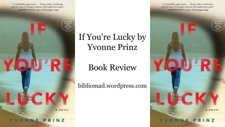 If You're Lucky by Yvonne Prinz – BOOKREVIEW