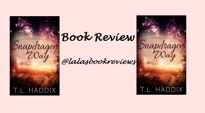Book Review: Snapdragon Way, by T.L. Haddix