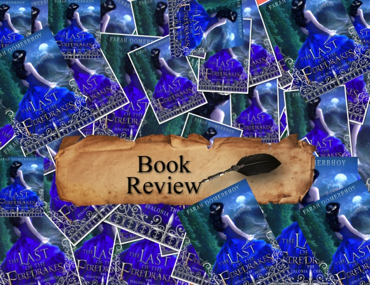 Book Review: The Last of the Firedrakes (Avalonia Chronicles#1)