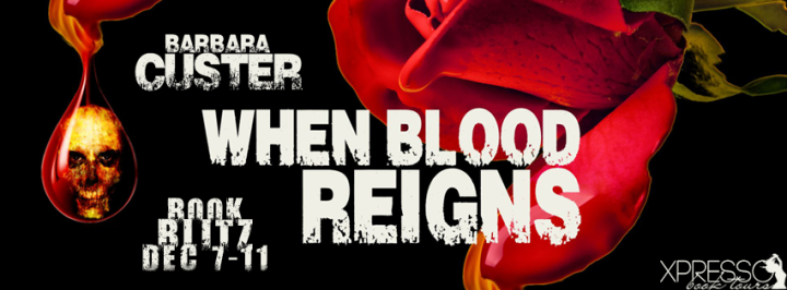 Book Blitz|When Blood Reigns by Barbara Cluster
