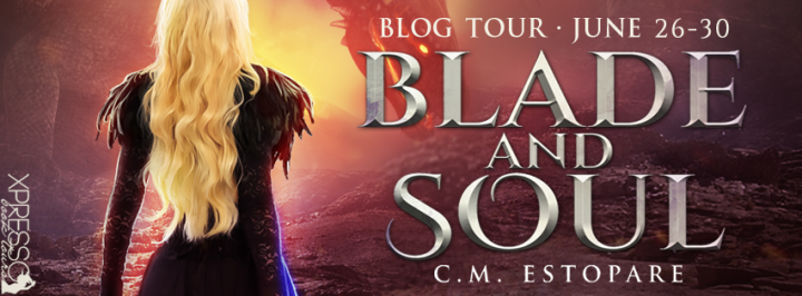 Book Review & Tour||Blade and Soul by C. M. Estopare