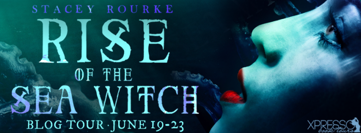 Blog Tour & Review||Rise of the Sea Witch by Stacey Rourke