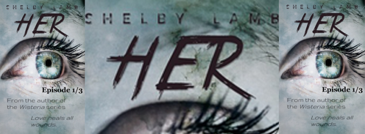Book Review||Her: A Novel (Episode 1/3) by Shelby Lamb