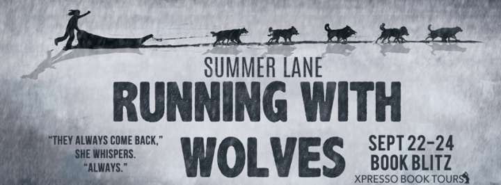 Blitz||Running with Wolves by Summer Lane