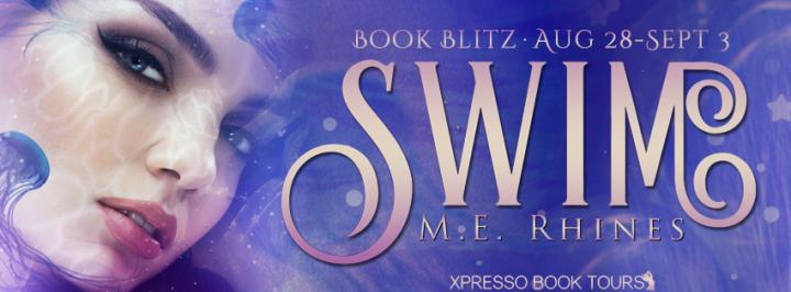 Blitz||Swim by M.E.Rhines