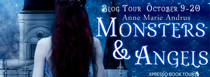 Blog Tour||Monsters & Angels  by Anne Marie Andrus