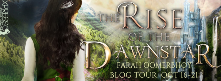 Blog Tour|Book Review|The Rise of the Dawnstar by Farah Oomerbhoy